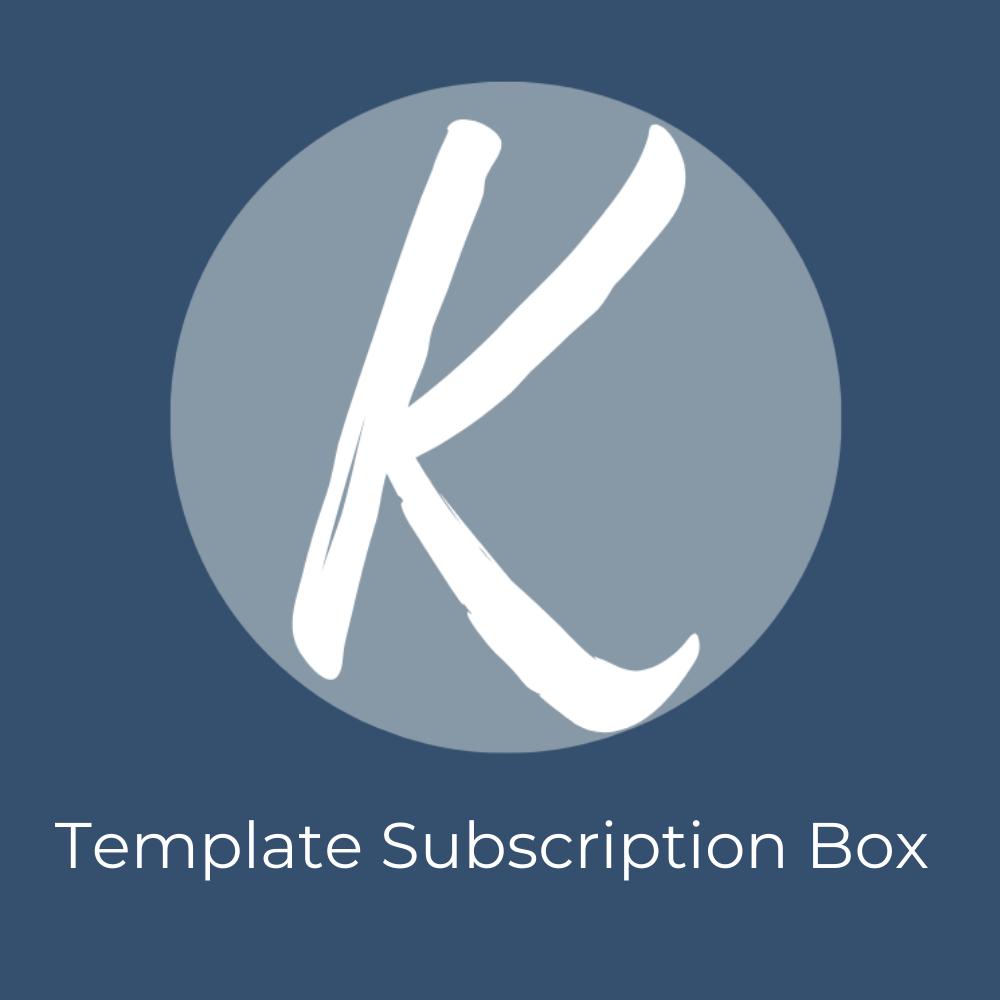 K Template Subscription Box