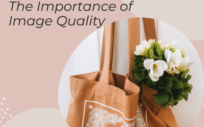 Selling on Etsy – The Importance of Image Quality